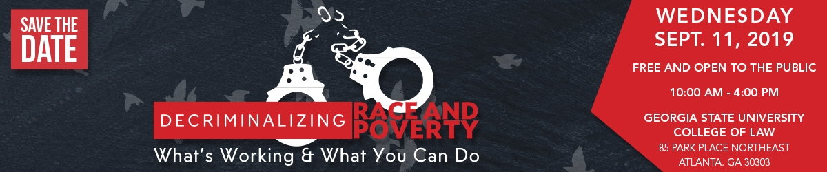 2019 Decriminalizing Race & Poverty Symposium