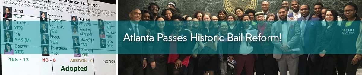 Atlanta Passes Historic Bail Reform